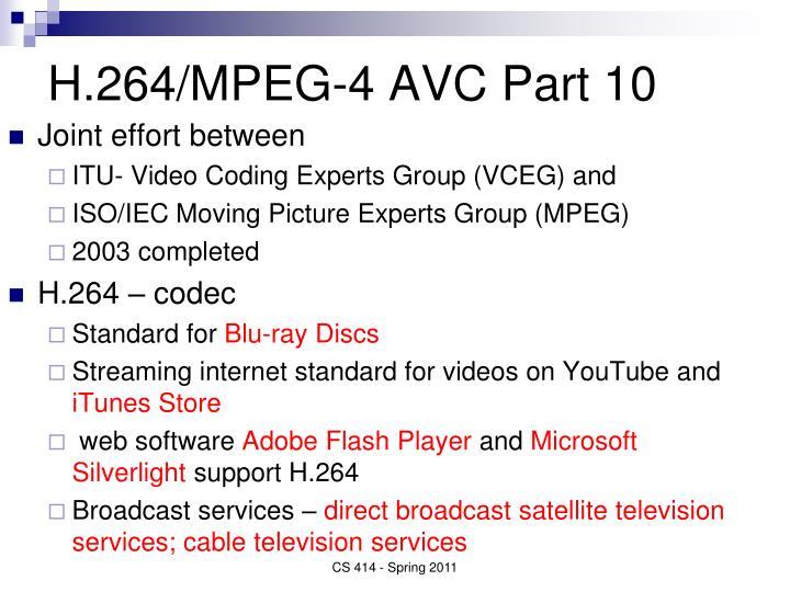 H.264/MPEG-4 AVC Part 10