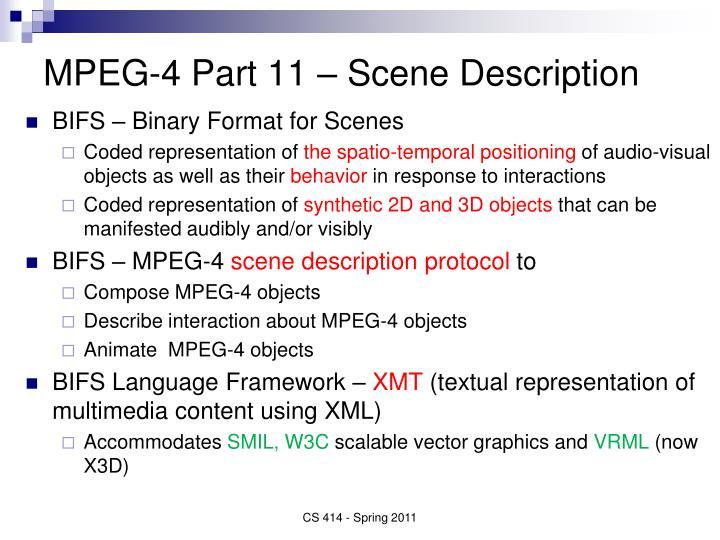 MPEG-4 Part 11 – Scene Description