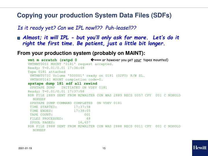 Copying your production System Data Files (SDFs)