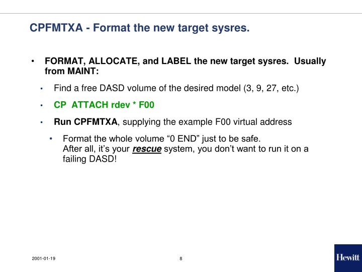 CPFMTXA - Format the new target sysres.