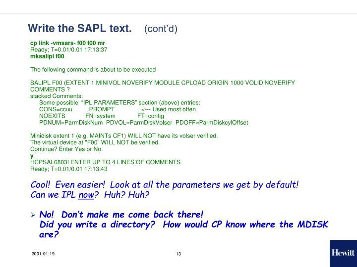 Write the SAPL text.