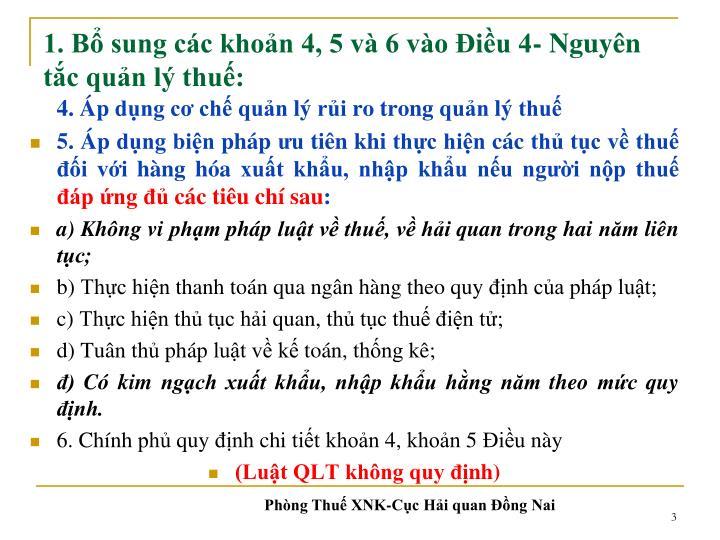 1. Bổ sung các khoản 4, 5 và 6 vào Điều 4