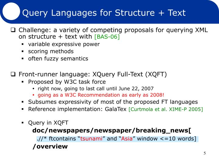 Query Languages for Structure + Text