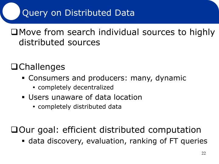 Query on Distributed Data