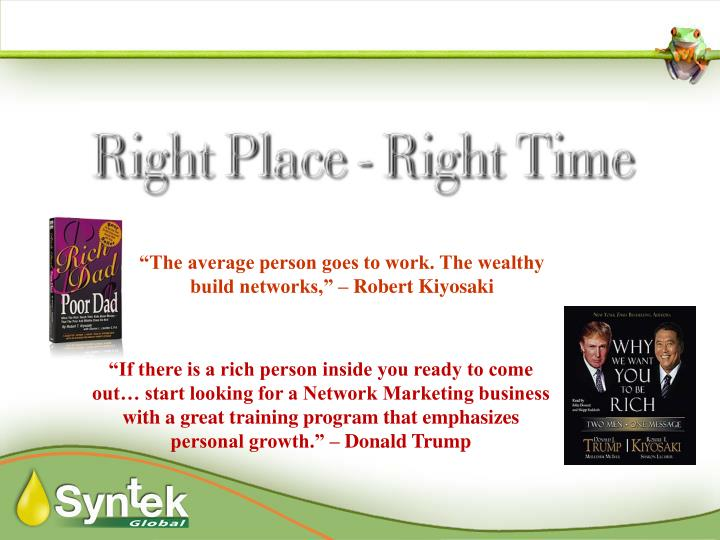 """""""The average person goes to work. The wealthy build networks,"""" – Robert Kiyosaki"""