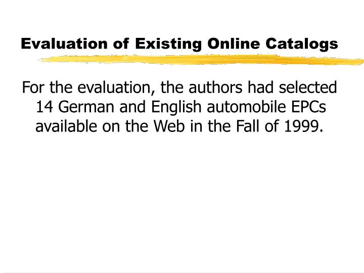 Evaluation of Existing Online Catalogs