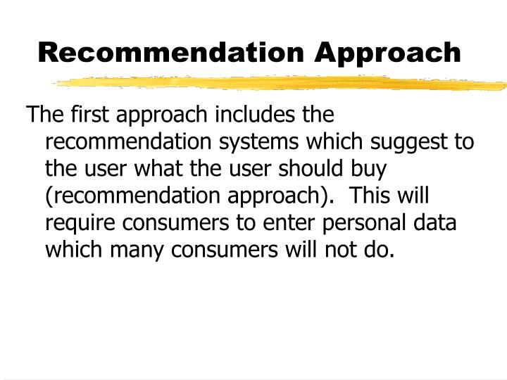 Recommendation Approach