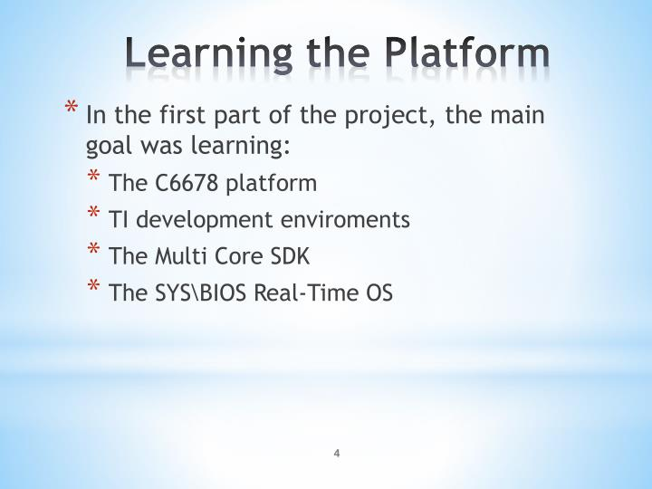 In the first part of the project, the main goal was learning: