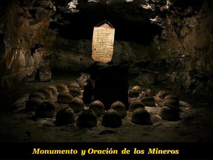 Monumento  y Oración  de  los  Mineros