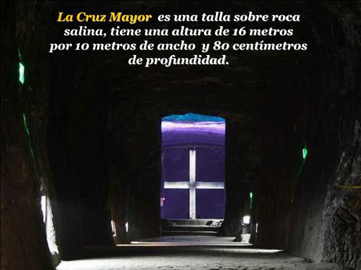 La Cruz Mayor