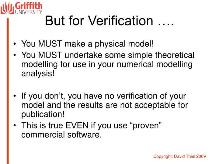 But for Verification ….