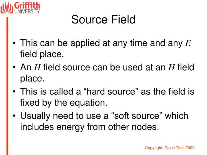 Source Field