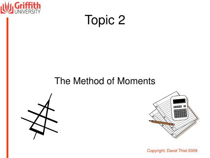 Topic 2