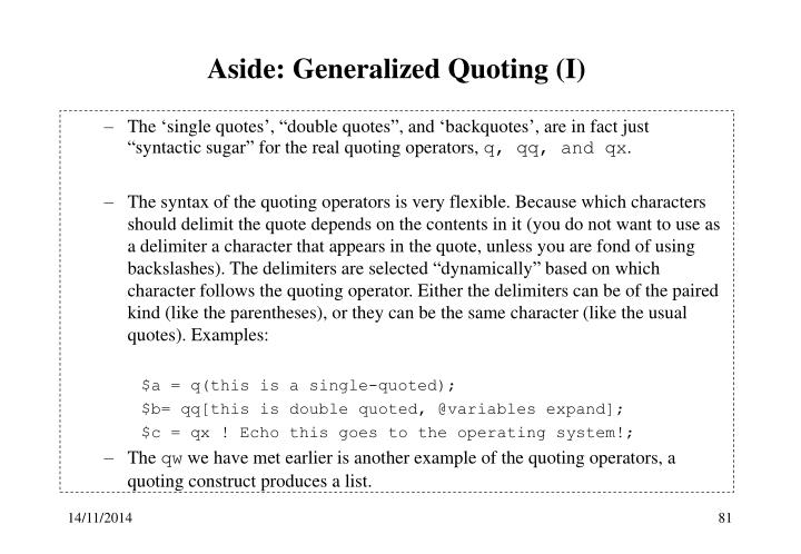 Aside: Generalized Quoting (I)
