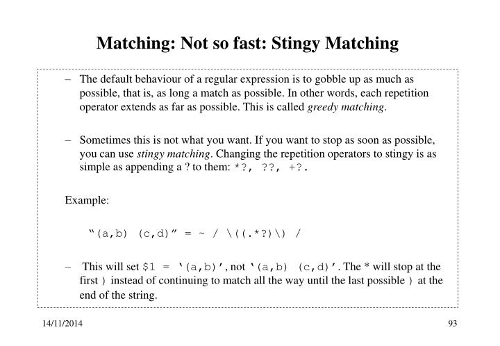 Matching: Not so fast: Stingy Matching