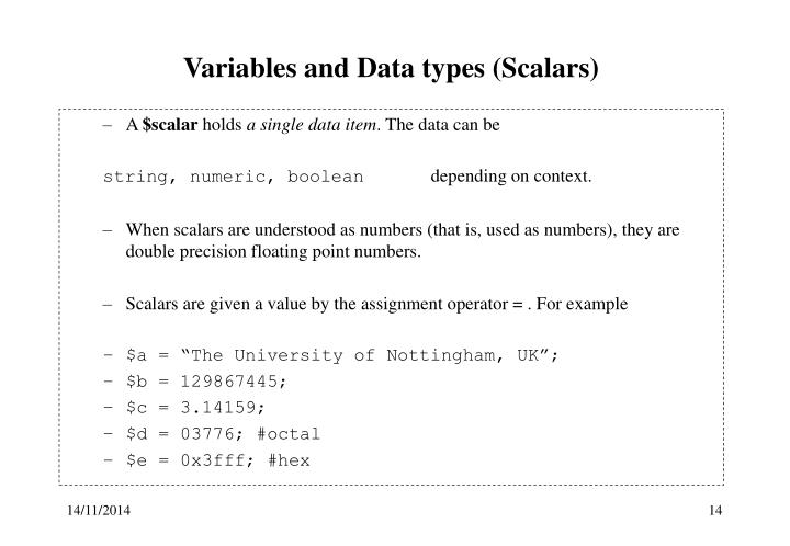 Variables and Data types (Scalars)