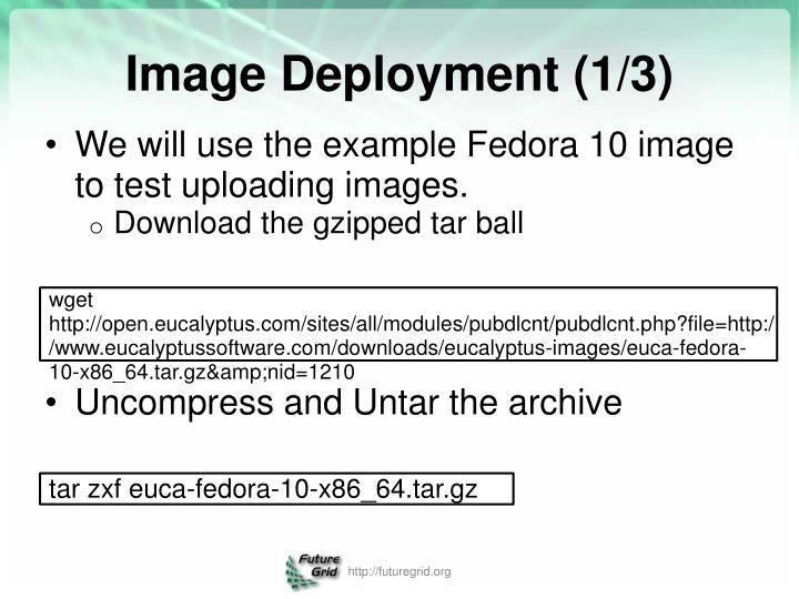 We will use the example Fedora 10 image to test uploading images.