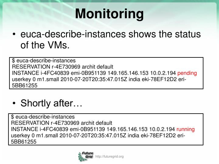 euca-describe-instances shows the status of the VMs.