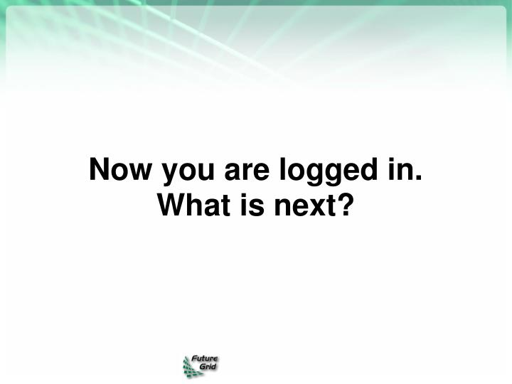 Now you are logged in.