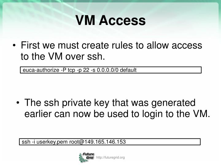 First we must create rules to allow access to the VM over ssh.