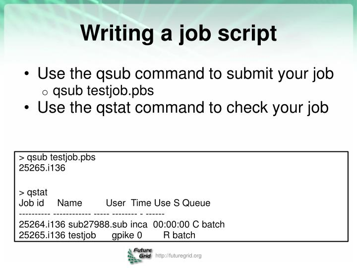 Use the qsub command to submit your job