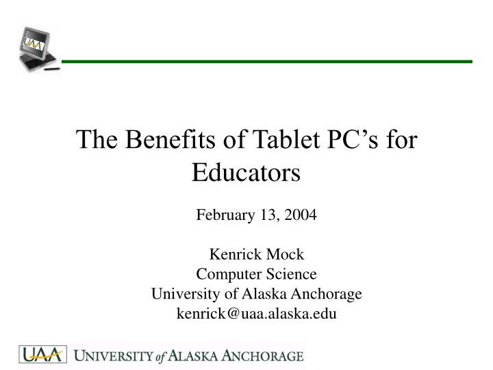 The Benefits of Tablet PC's for Educators
