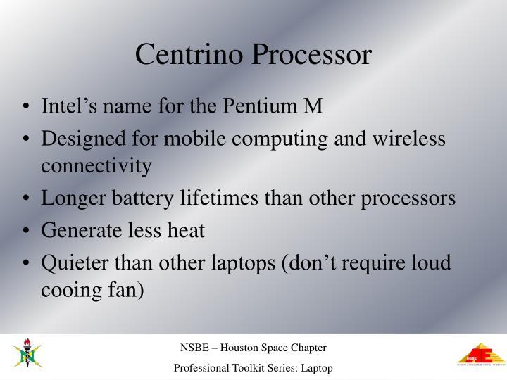 Centrino Processor