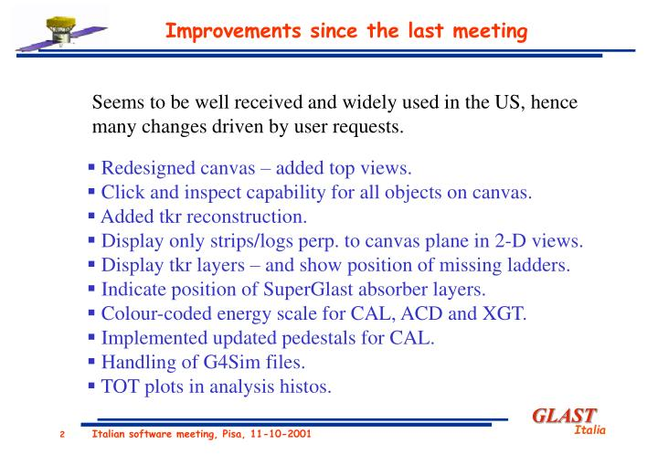 Improvements since the last meeting