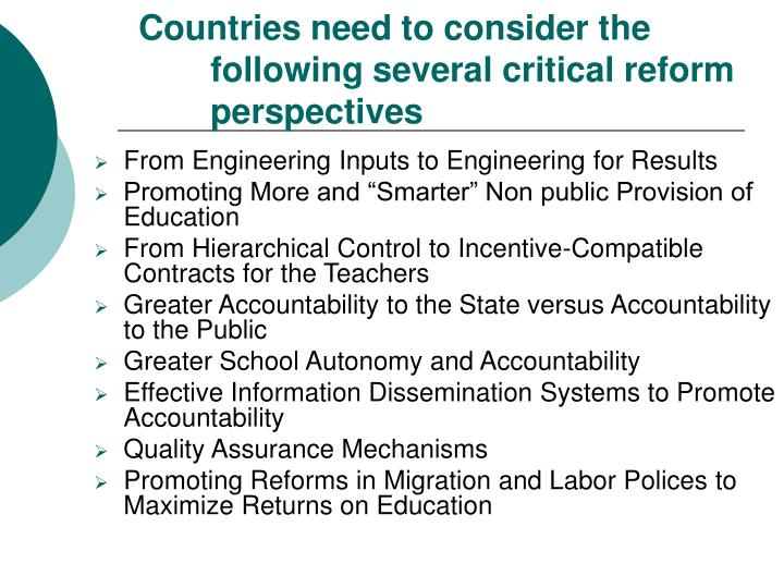 Countries need to consider the following several critical reform perspectives