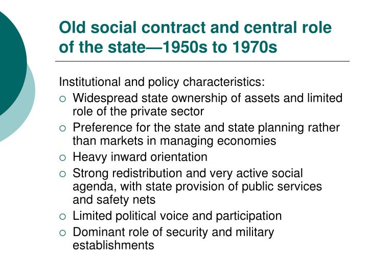 Old social contract and central role of the state—1950s to 1970s
