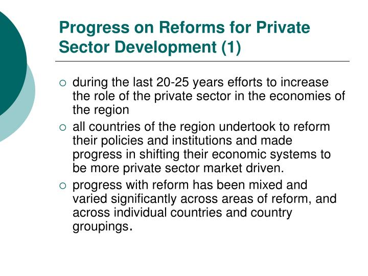 Progress on Reforms for Private Sector Development (1)