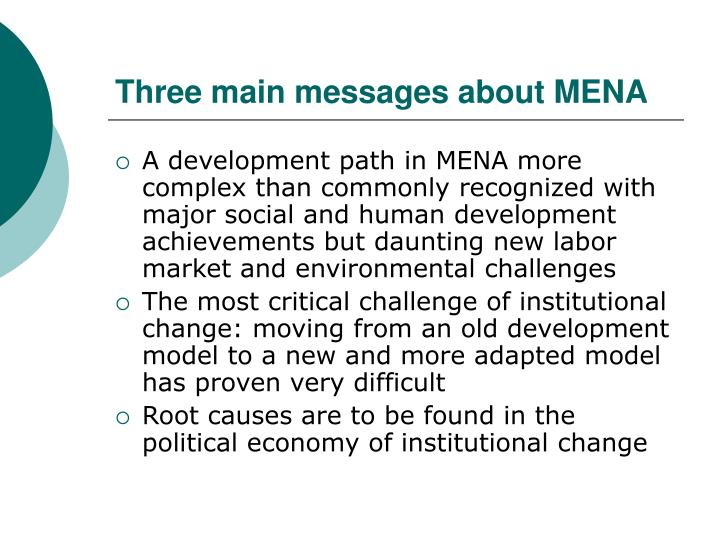 Three main messages about MENA
