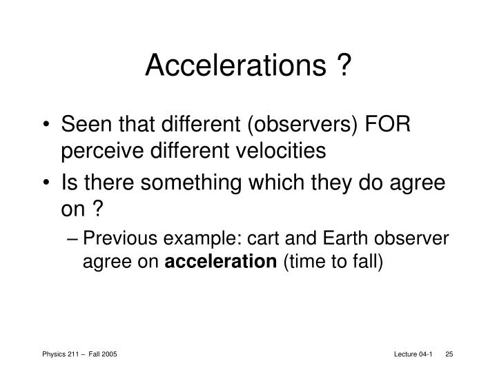 Accelerations ?