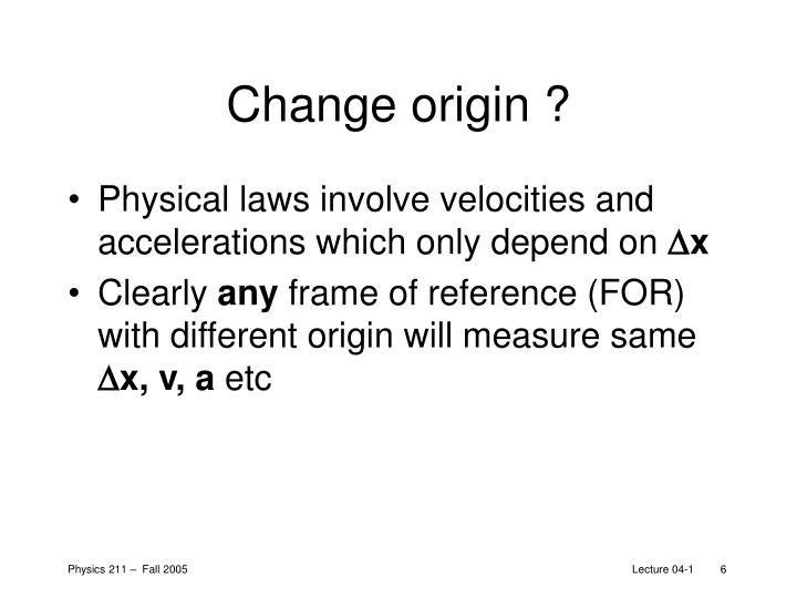 Change origin ?