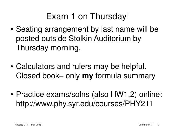 Exam 1 on Thursday!