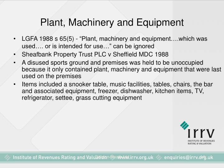 Plant, Machinery and Equipment