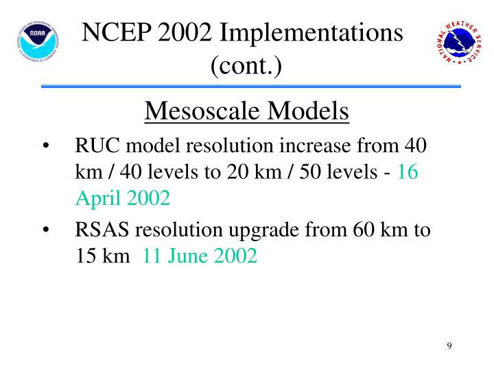 NCEP 2002 Implementations