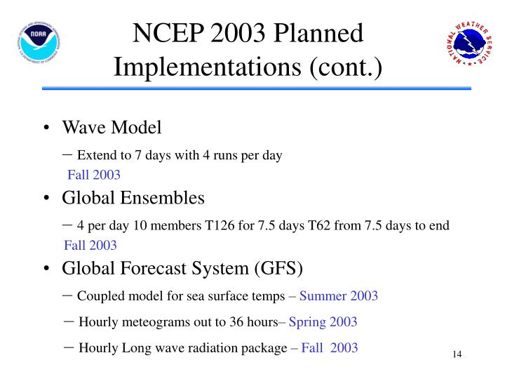 NCEP 2003 Planned Implementations (cont.)