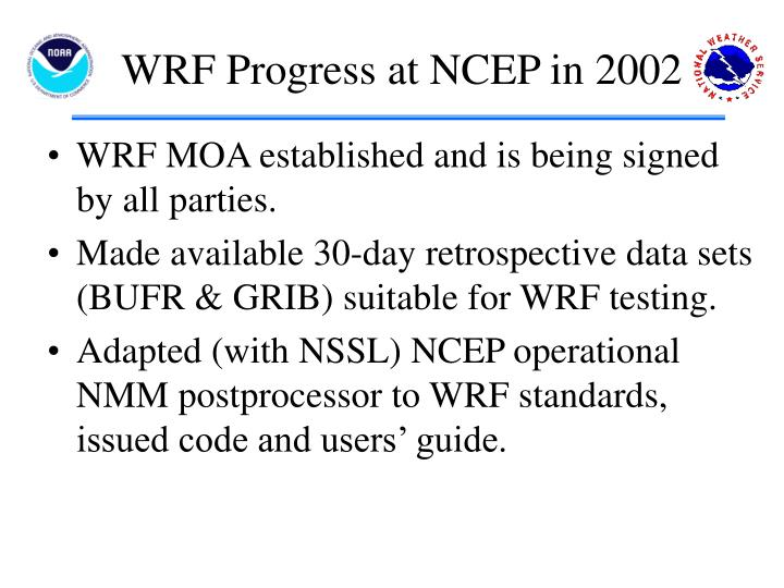 WRF Progress at NCEP in 2002