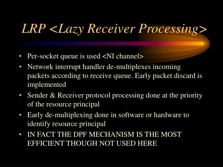 LRP <Lazy Receiver Processing>