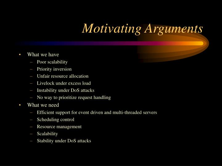 Motivating Arguments