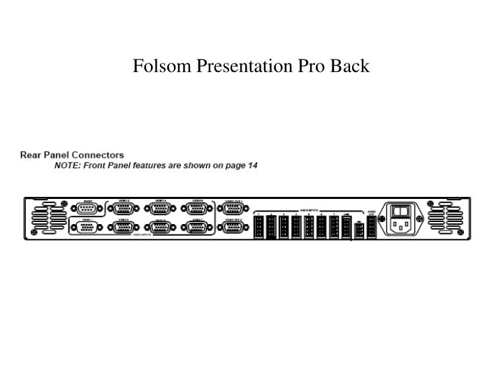 Folsom Presentation Pro Back
