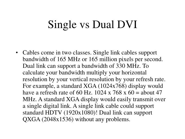 Single vs Dual DVI