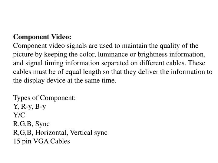 Component Video: