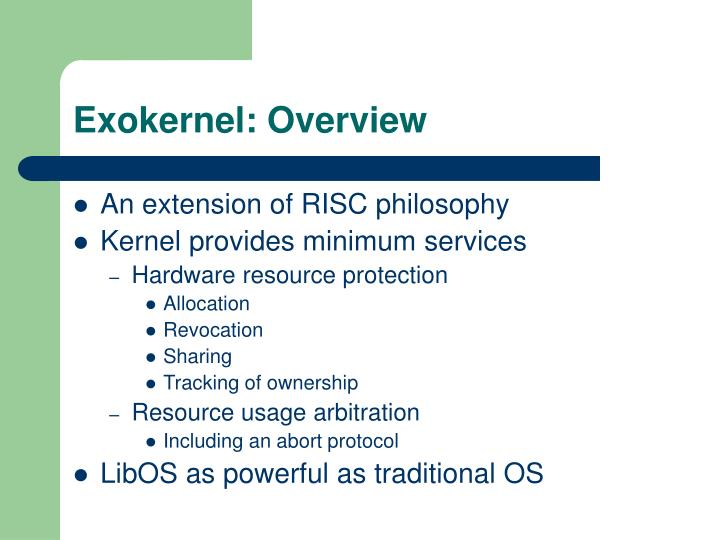 Exokernel: Overview