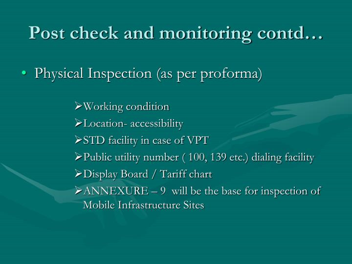 Post check and monitoring contd…
