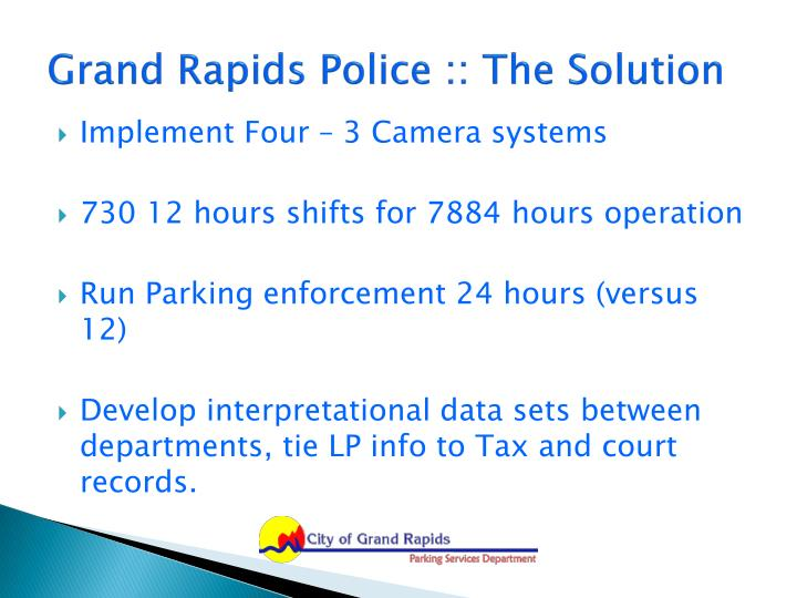 Grand Rapids Police :: The Solution