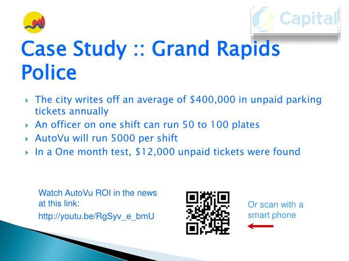 Case Study :: Grand Rapids Police