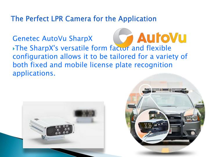 The Perfect LPR Camera for the Application