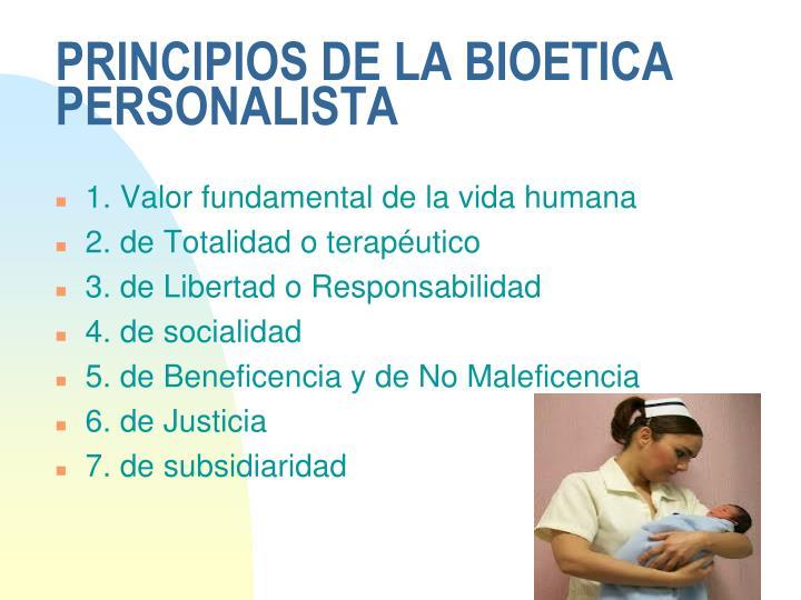 PRINCIPIOS DE LA BIOETICA PERSONALISTA